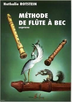 Méthode de flûte à bec soprano par Nathalie ROTSTEIN-RAGUIS